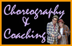Choreography and Coaching